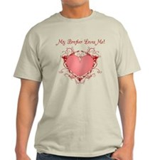 My Brother Loves Me Heart T-Shirt