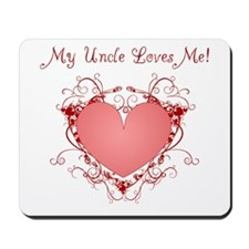 My Uncle Loves Me Heart Mousepad
