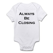 ABC...Always Be Closing Infant Bodysuit
