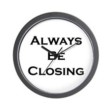 ABC...Always Be Closing Wall Clock