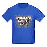 Gardeners like itT T-Shirt