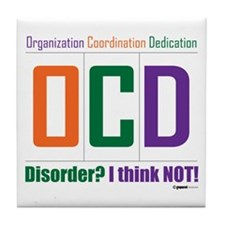 Celebrate OCD Tile Coaster