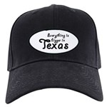 Bigger In Texas Black Cap