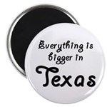 Bigger In Texas Magnet