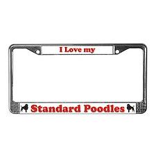 I Love my Standard Poodles License Plate Frame