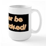 I'd rather be driving naked. Large Mug