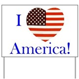 I Love America! Yard Sign
