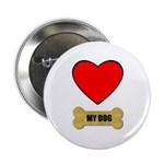 "LOVE MY DOG 2.25"" Button (10 pack)"