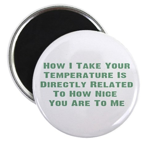Nurse Temperature Humor 2.25&amp;quot; Magnet (10 pack)