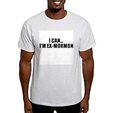 I can... I'm ex-Mormon Ash Grey T-Shirt