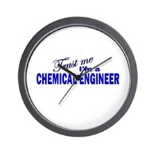 Trust Me I'm a Chemical Engin Wall Clock