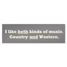COUNTRY WESTERN MUSIC - Bumper Bumper Sticker