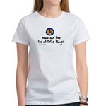 War Peace symbol Women's T-Shirt