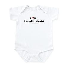 I Love My Dental Hygienist Infant Bodysuit