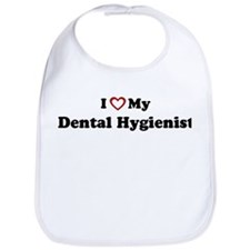 I Love My Dental Hygienist Bib