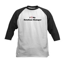 I Love My Database Manager Tee
