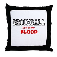 Broomball In My Blood Throw Pillow