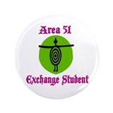 Area 51 Exchange Student 3.5&quot; Button (100 pack)