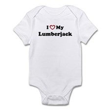 I Love My Lumberjack Infant Bodysuit