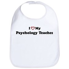 I Love My Psychology Teacher Bib