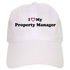 I Love My Property Manager Baseball Cap