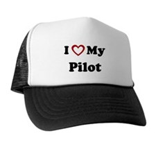 I Love My Pilot Trucker Hat