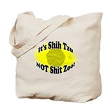 NOT Shit Zoo! Tote Bag