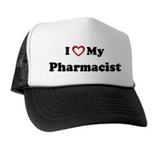 I Love My Pharmacist Trucker Hat