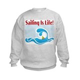 Sailing Is Life 2 Sweatshirt