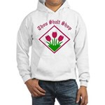 Thou Shalt Hooded Sweatshirt