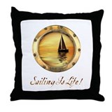 Sailing is Life 1 Throw Pillow