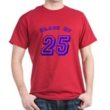 Class Of 25 T-Shirt
