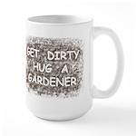 Hug a Gardener Large Mug