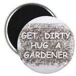 Hug a Gardener Magnet