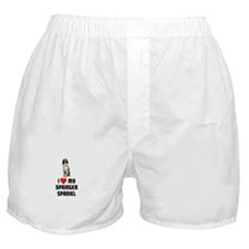 I Love My Springer Spaniel Boxer Shorts