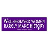 WELL-BEHAVED WOMEN Bumper Bumper Stickers