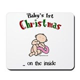 First christmas on the inside Mousepad