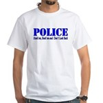 Hook'em Police White T-Shirt