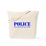Hook'em Police Tote Bag