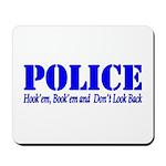 Hook'em Police Mousepad
