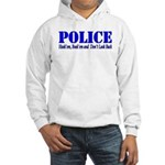 Hook'em Police Hooded Sweatshirt