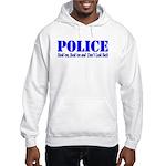 Hook'em Police Hooded Sweatshirt