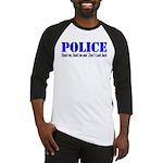 Hook'em Police Baseball Jersey