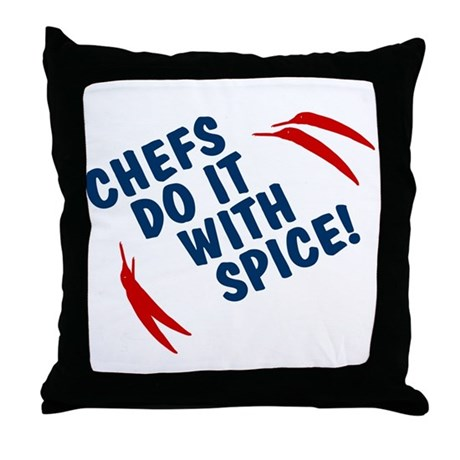 Chefs Do It With Spice Throw Pillow