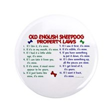 "Old English Sheepdog Property Laws 2 3.5"" Button ("