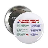 Old English Sheepdog Property Laws 2 2.25&quot; Button