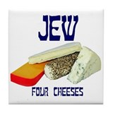 jew four cheeses Tile Coaster