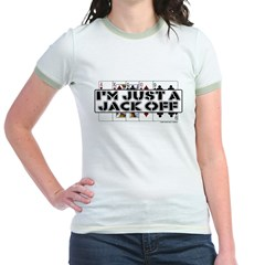 I'm A Jack Off Jr. Ringer T-Shirt
