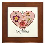 I Love Daylilies Framed Tile