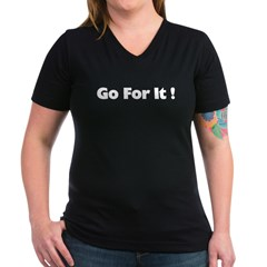 Go For It Women's V-Neck Dark T-Shirt